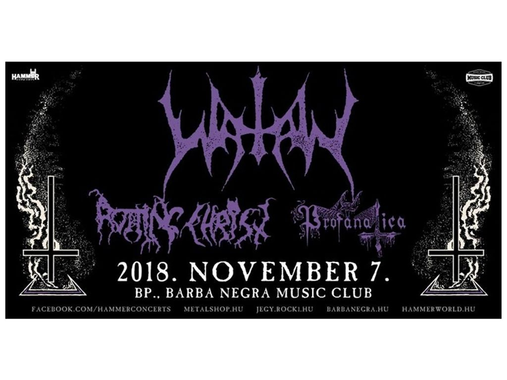 WATAIN | Rotting Christ | Profanatica