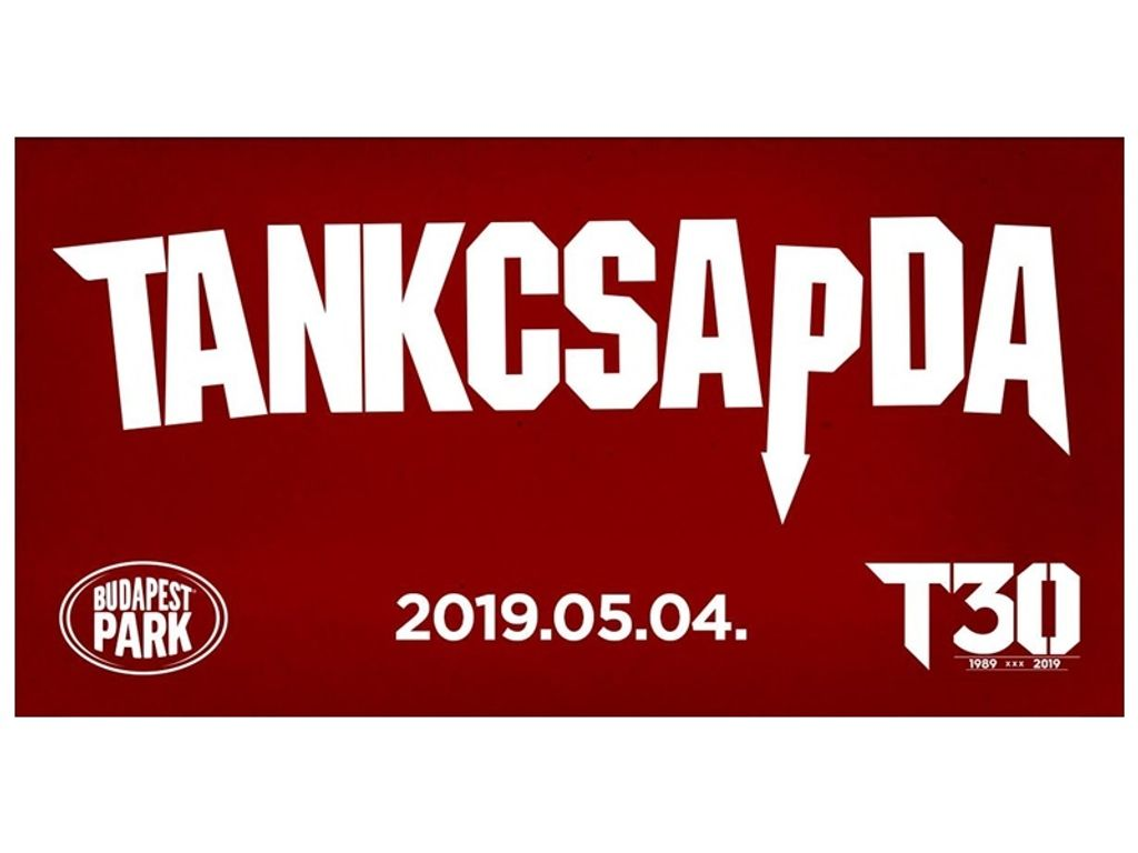 Tankcsapda 30 - Budapest Park