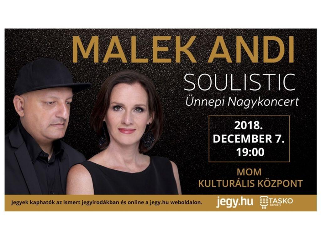 Malek Andi Soulistic Ünnepi Nagykoncert