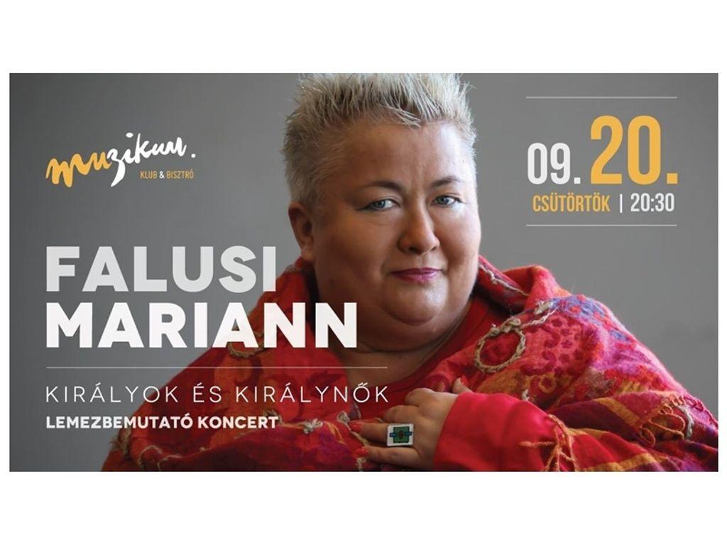 Falusi Mariann - Királyok és Királynők lemezbemutató koncert