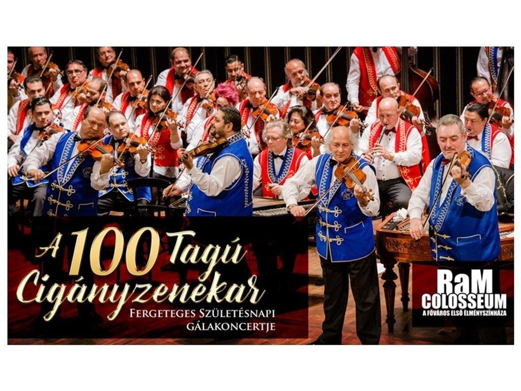 A 100 Tagú Cigányzenekar Fergeteges Születésnapi Gálakoncertje