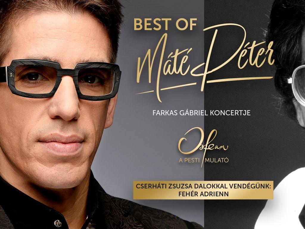 Best of Máté Péter – Farkas Gábriel estje