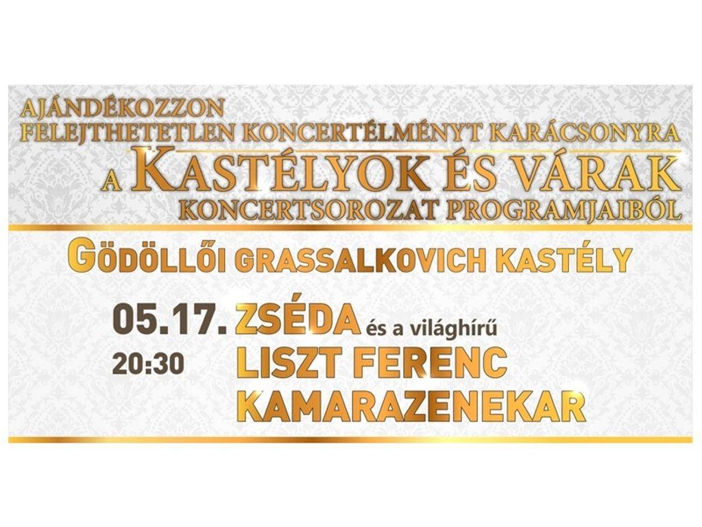Zséda és a Liszt Ferenc Kamarazenekar