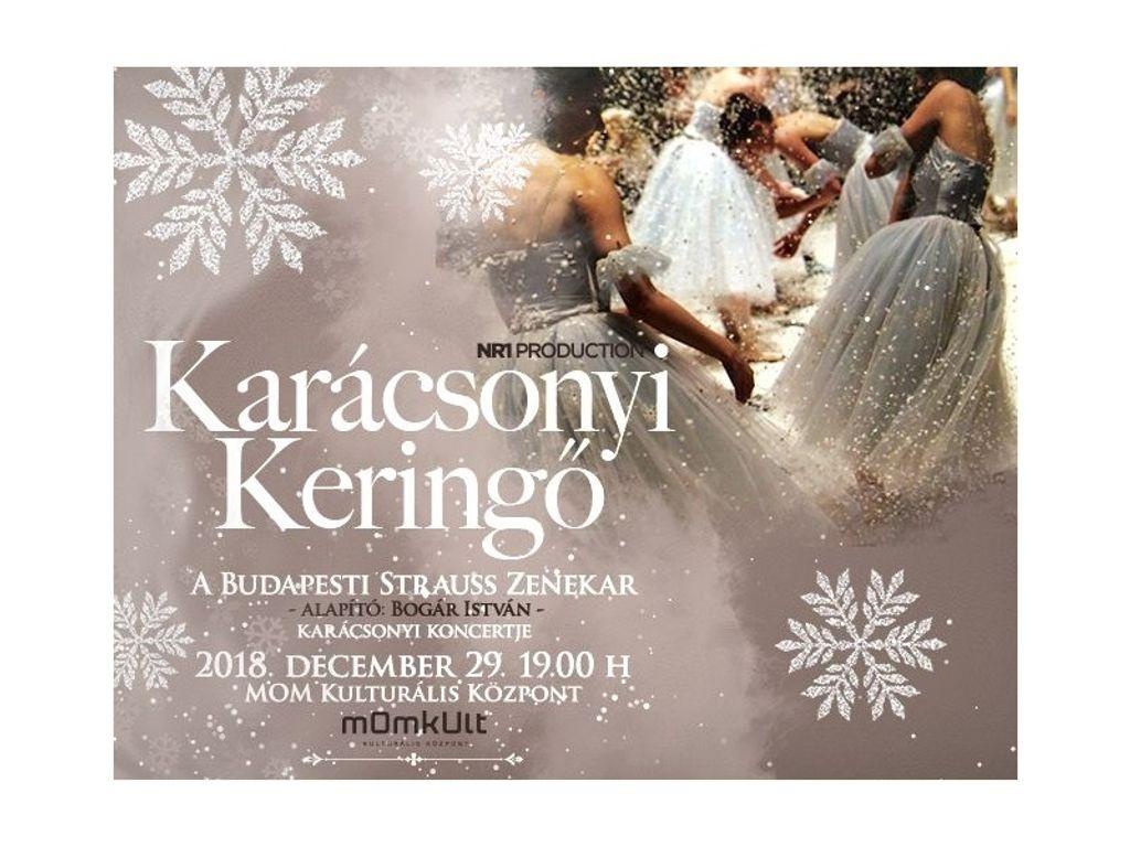 KARÁCSONYI KERINGŐ a Budapesti Strauss Zenekar karácsonyi koncertje