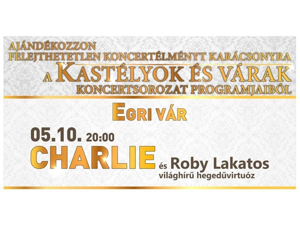 CHARLIE ÉS VENDÉGE ROBY...