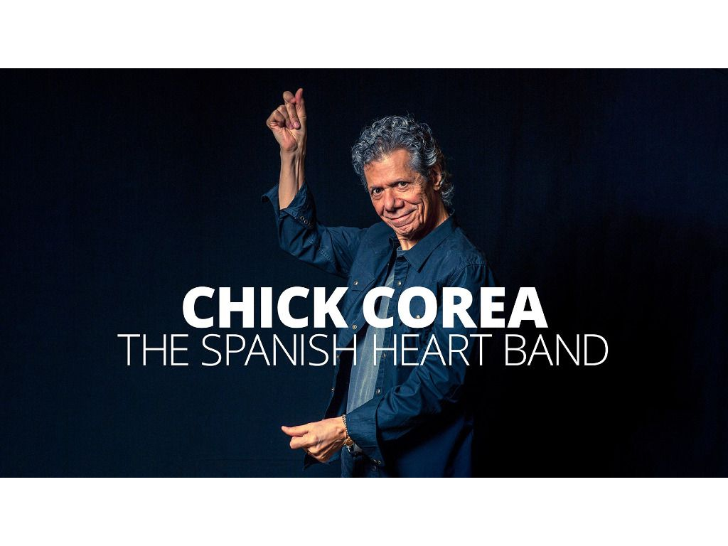 Chick Corea: The Spanish Heart Band