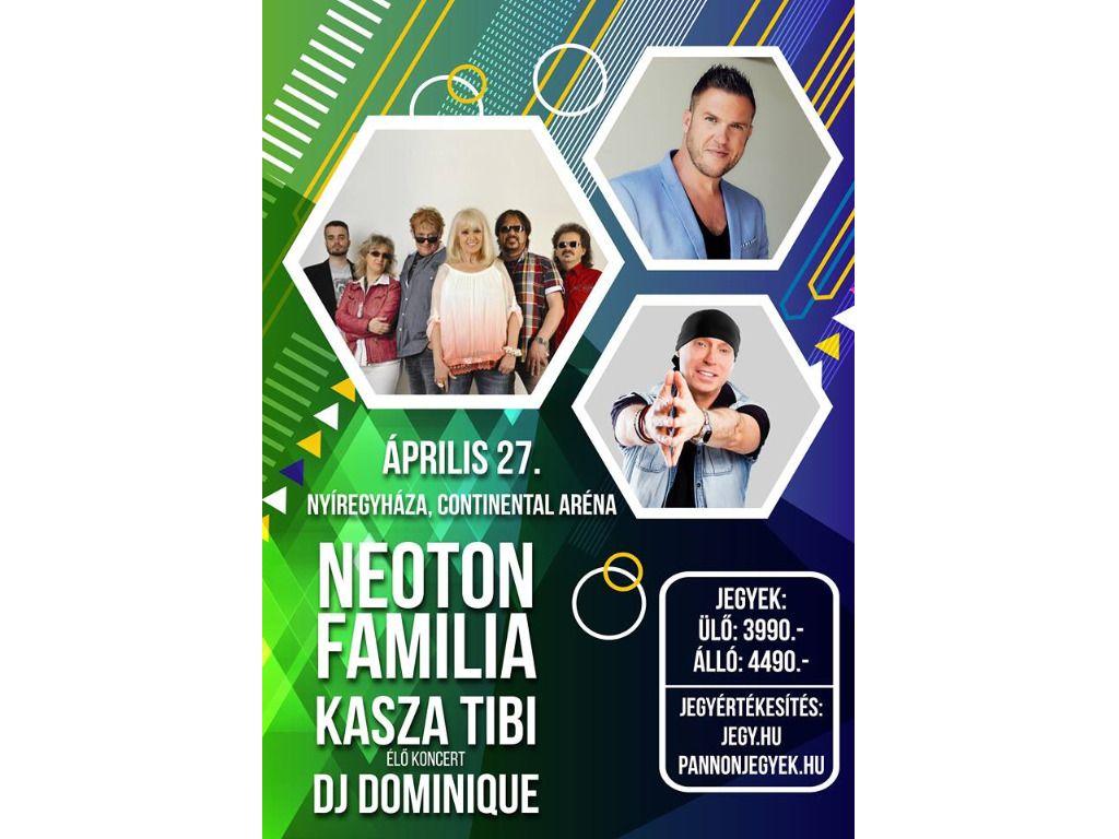 Neoton Família nagykoncert + Kasza Tibi koncert