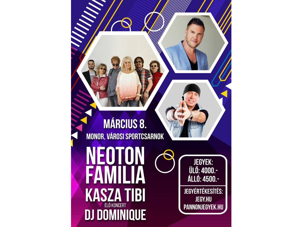 Nőnapi Neoton Família koncert + Kasza Tibi koncert