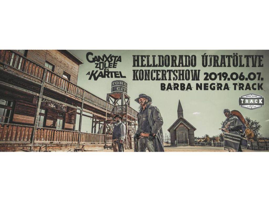 Ganxsta Zolee és a Kartel - Helldorado Újratöltve Koncertshow