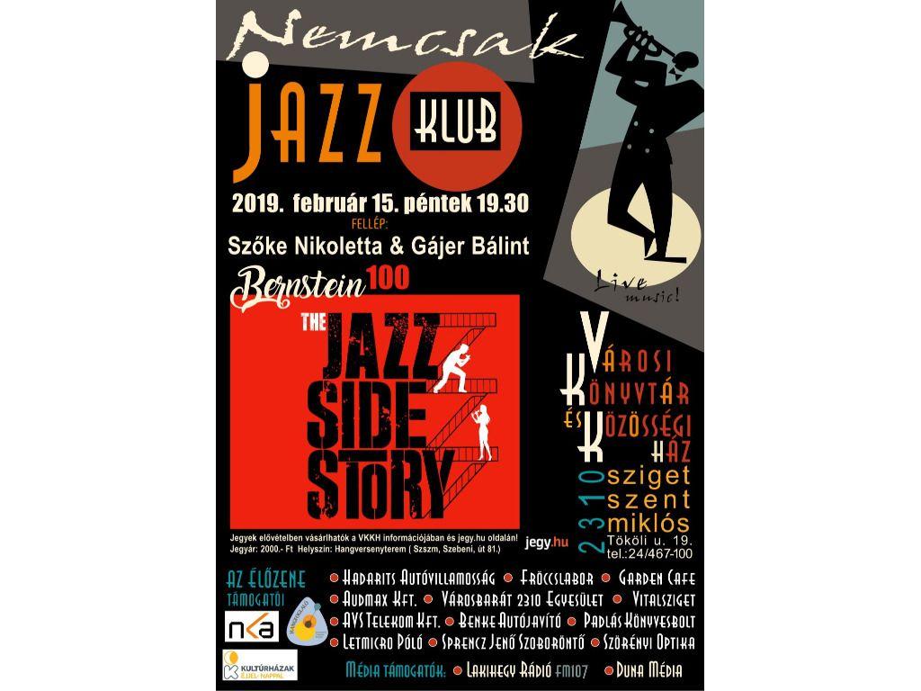 The Jazz Side Story - Nemcsak Jazz Klub