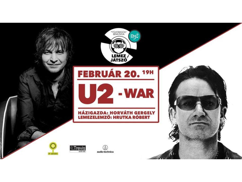Lemezjátszó - U2:War//Hrutka Róbert