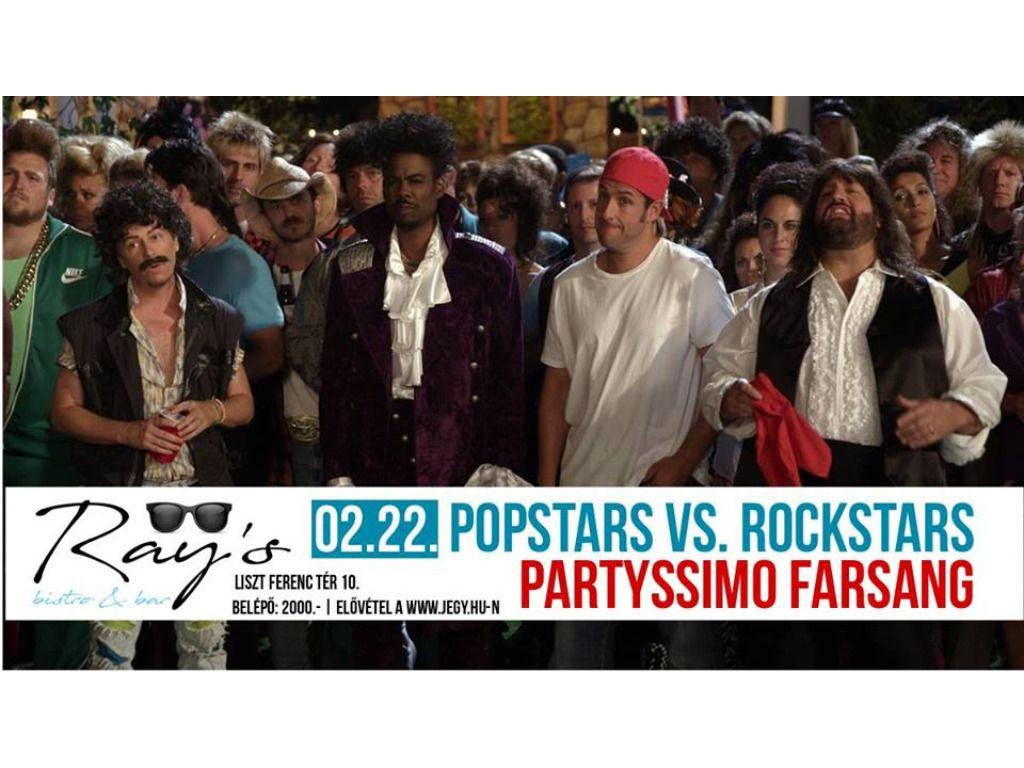 Popstars vs. Rockstars - PartYssimo Farsang