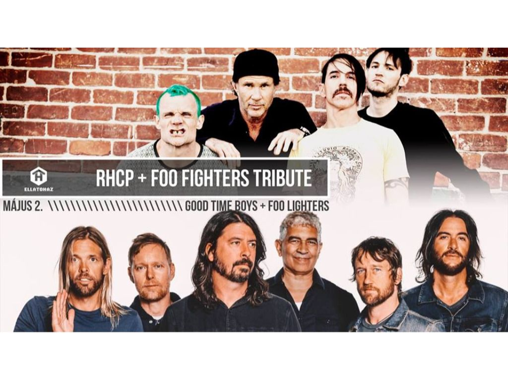 Red Hot Chili Peppers + Foo Fighters tribute - ELLÁTÓház