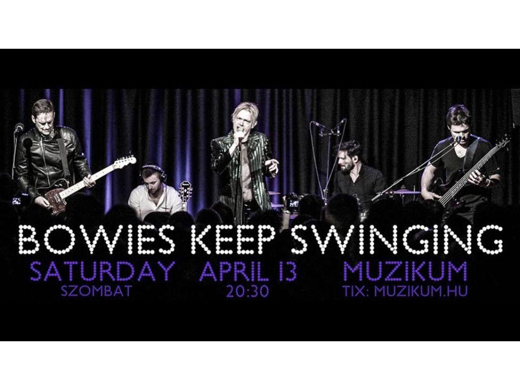 Bowies Keep Swinging · In...