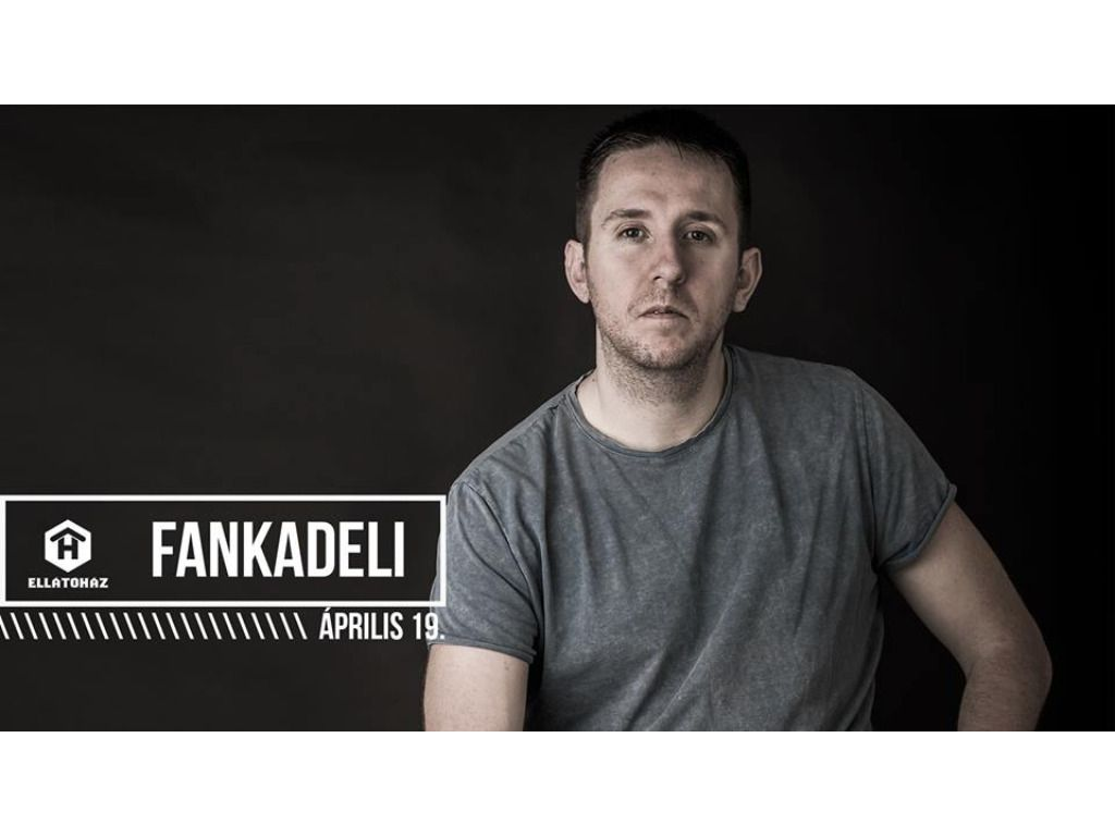 Fankadeli - ELLÁTÓház