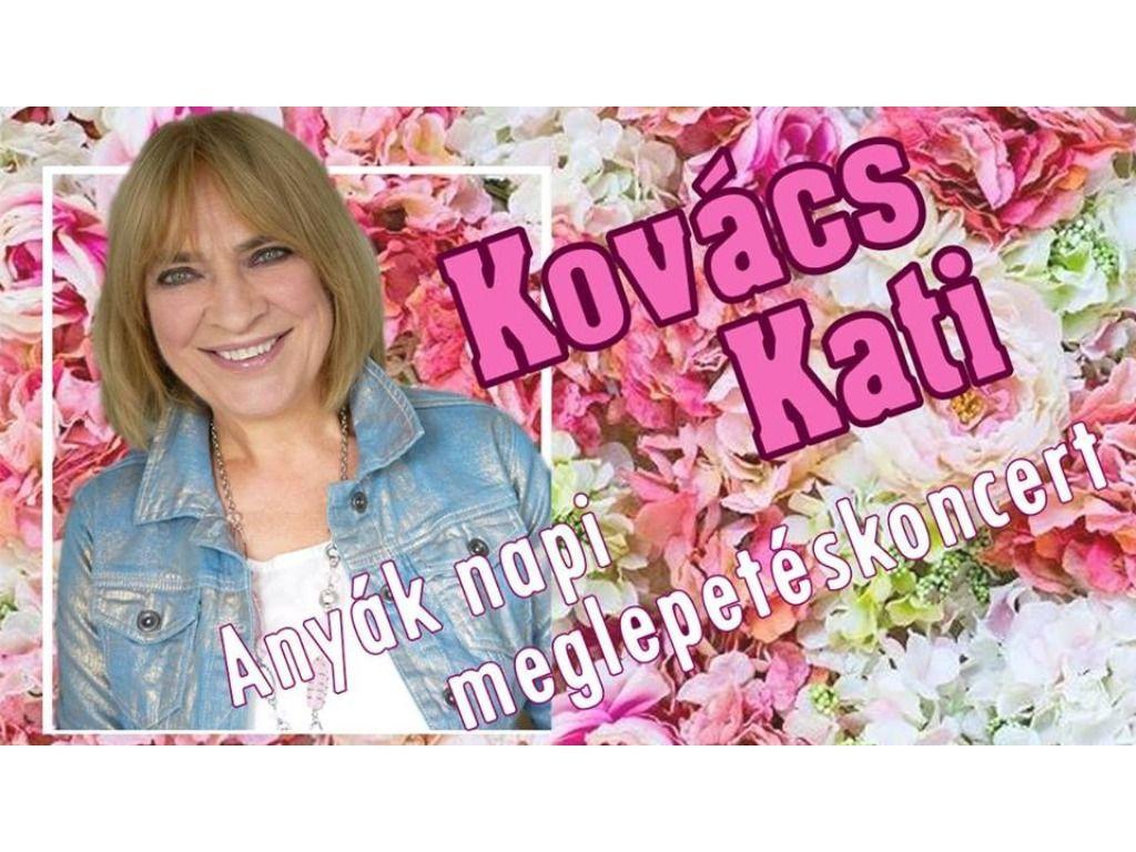 Kovács Kati Anyák Napi...