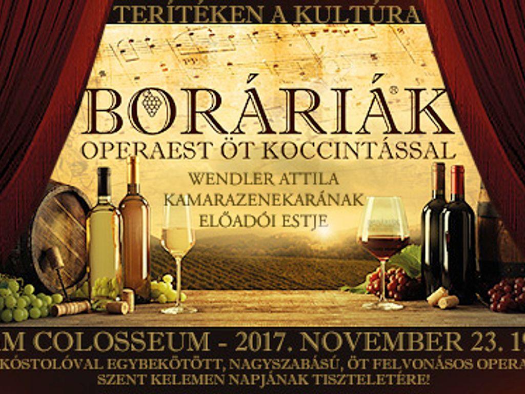 Boráriák II. - Operaest...