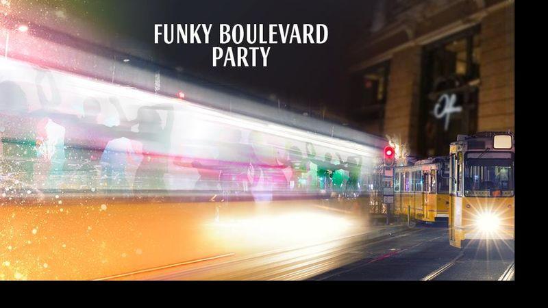 Funky Boulevard Party az Orfeumban!