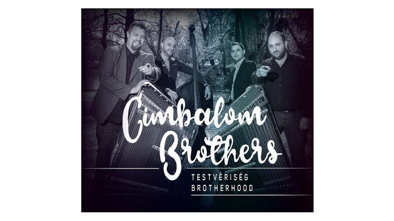 Családi vállalkozásban készült a Cimbalom Brothers új albuma