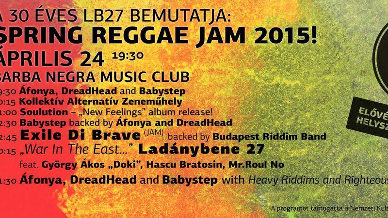 Ladánybene 27 és vendégei: tavaszi reggae-ünnep a Barba Negrában