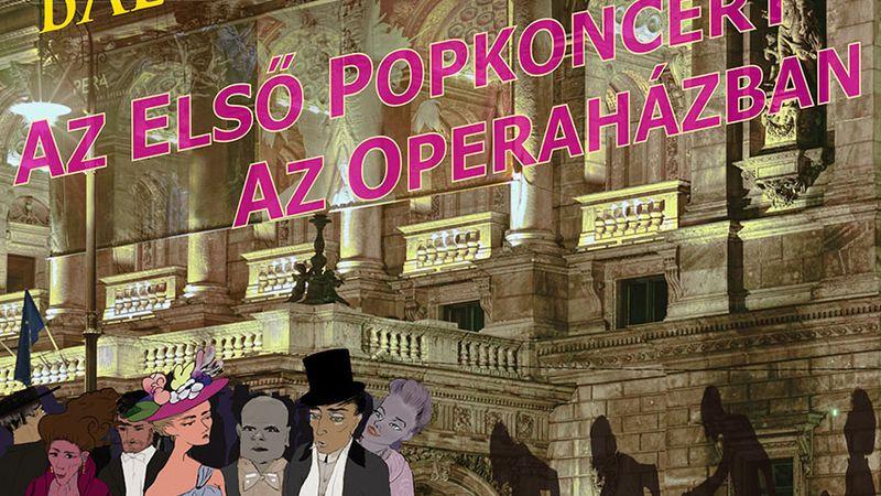 Moziban és DVD-n az első popkoncert az Operaházban!