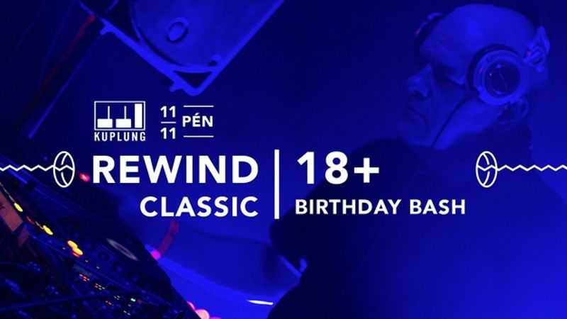 Apu azért pörget, mert te már 18 éve imádod: Rewind 18+ Classic!