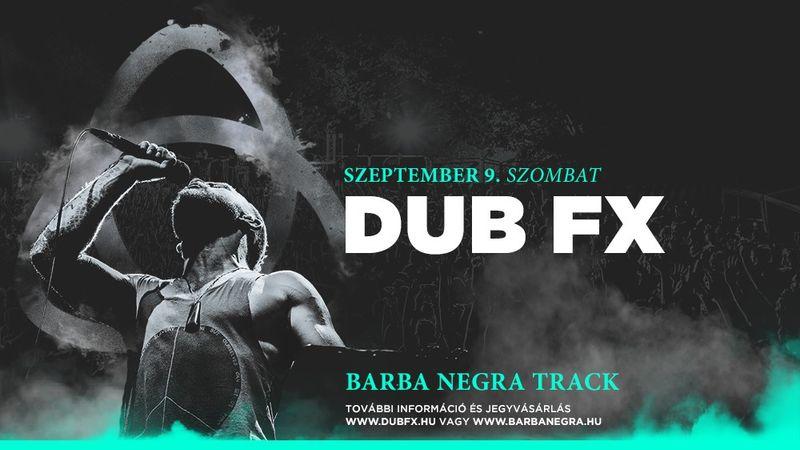 Csak nekünk csak most: Dub FX nagy dobásra készül nyáron a Track-ben