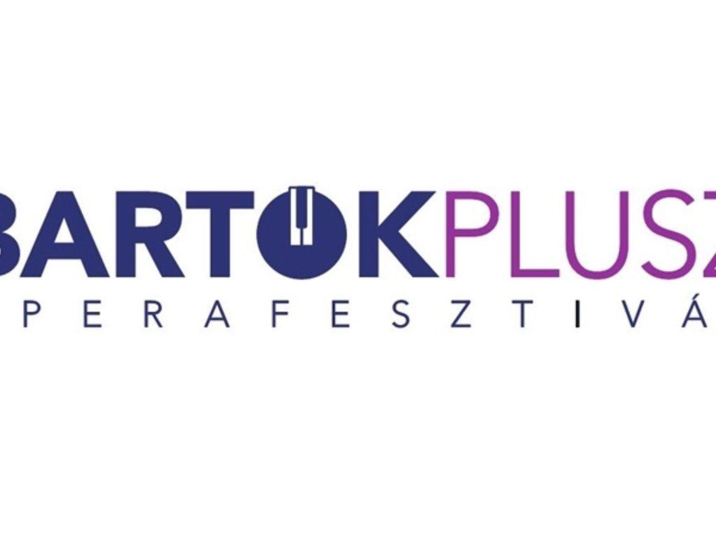 Bartók Plusz Operafesztivál