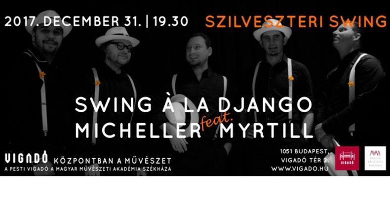 Swing a la Django a Vigadóban! Kiemelt események
