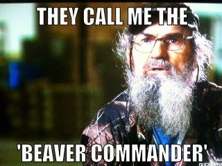 [Image: Duck-Dynasty-They-call-me-the-Beaver-Commander.jpg]