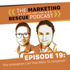 Listen to EP19: The Innovation Call That Went To Voicemail