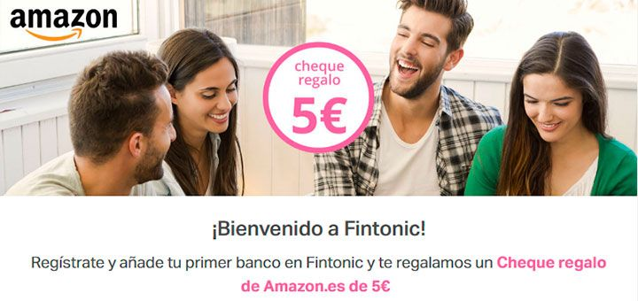 Gana un cheque regalo de 5€ en Amazon con Fintonic