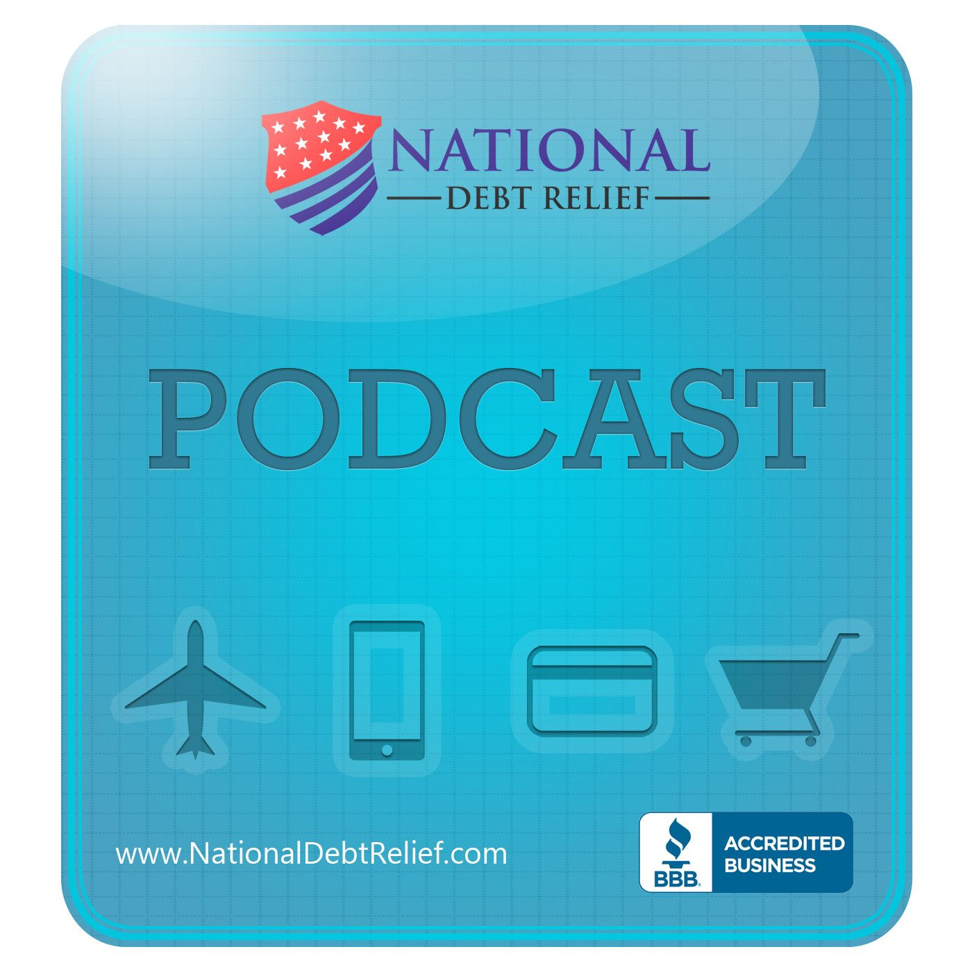 National Debt Relief podcast episode seven.