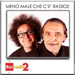 MENO MALE CHE C'È RADIO2 del 14/09/2014 - Terza Parte