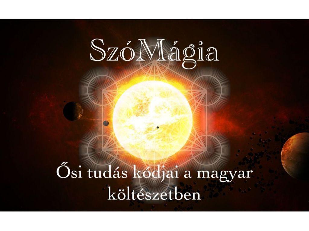 SzóMágia - A magyar nyelv teremtő ereje - online önálló est