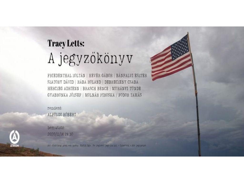 A jegyzőkönyv / Tracy Letts