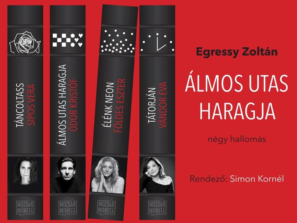 Egressy Zoltán: Álmos utas haragja