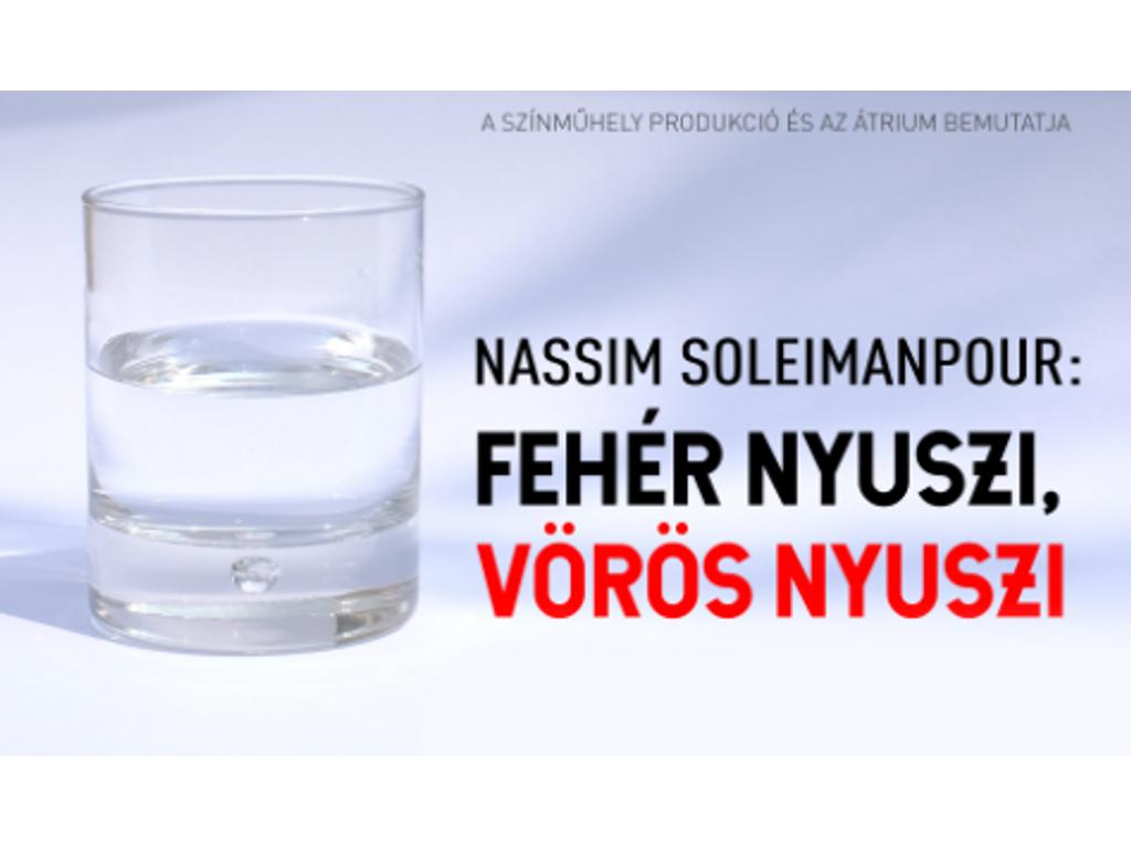 Fehér nyuszi, vörös nyuszi / Nassim Soleimanpour /...