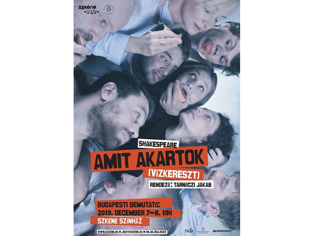W. Shakespeare: Amit akartok (Vízkereszt) - Zenthe Ferenc Színház/Szkéné