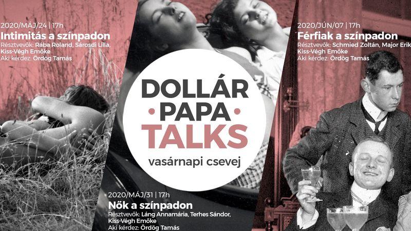 A pénz helyett Dollár Papa Talks