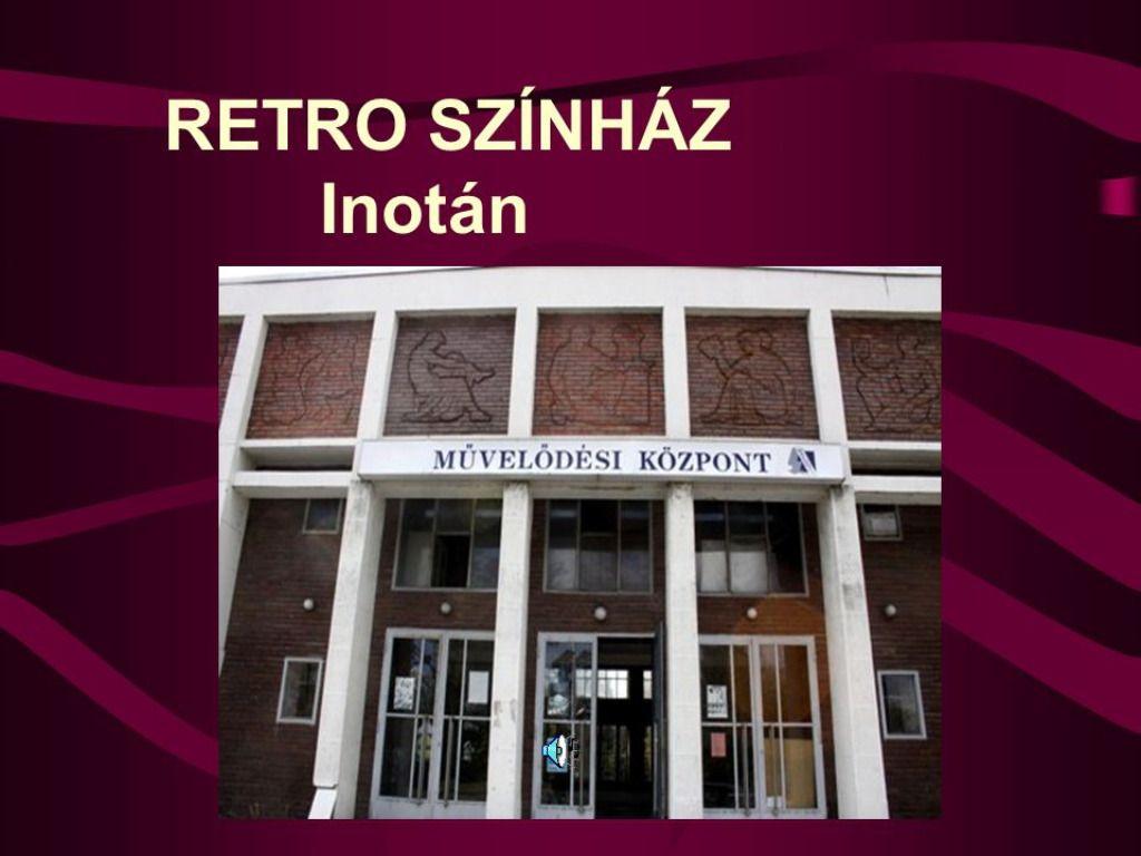 Inotai Retro Színház