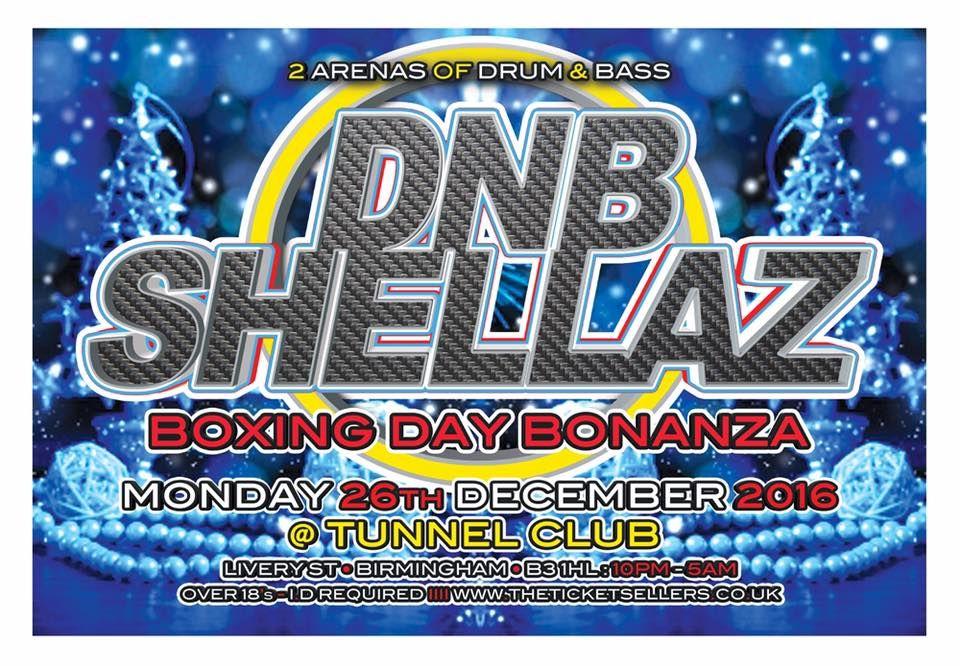 DNB SHELLAZ BOXING DAY BONANZA at The Tunnel Club