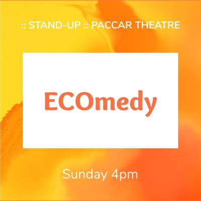 Sunday, 4pm - ECOmedy Hour