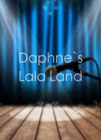 Daphne`s Lala Land