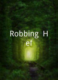 Robbing 'Hef