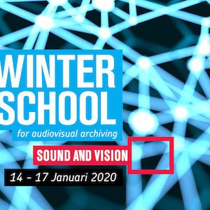 Winter School for Audiovisual Archiving 2020