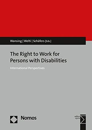 the right to work for persons with disabilities international perspectives
