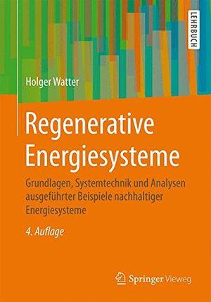 deals for - regenerative energiesysteme grundlagen systemtechnik und analysen ausgeführter beispiele nachhaltiger energiesysteme