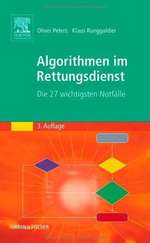 Angebote für -algorithmen im rettungsdienst die 27 wichtigsten notfã¤lle by oliver peters 2006 06 16