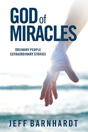 god of miracles ordinary people extraordinary stories english edition